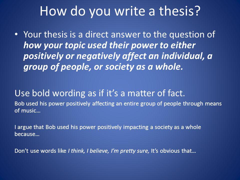 How do you write a thesis.