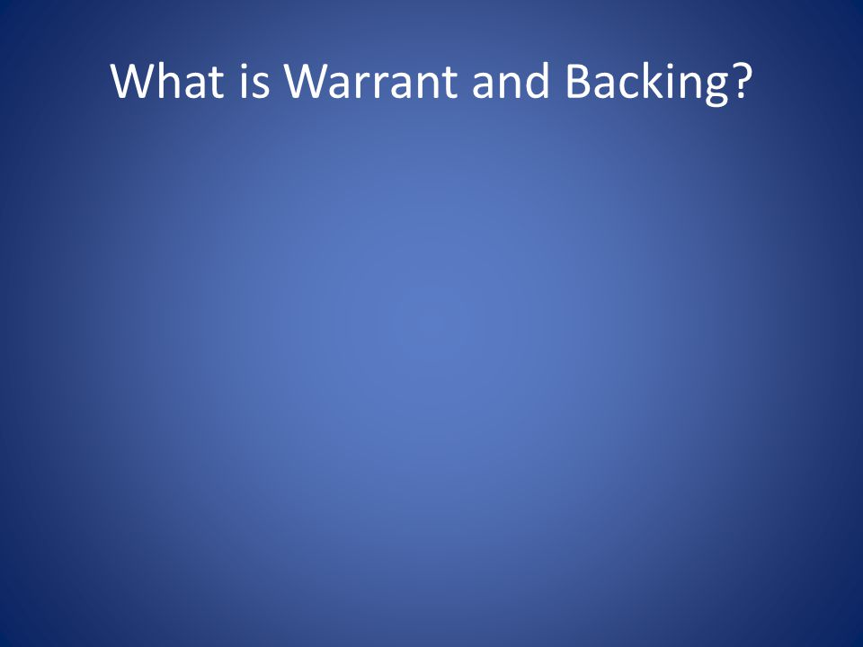 What is Warrant and Backing