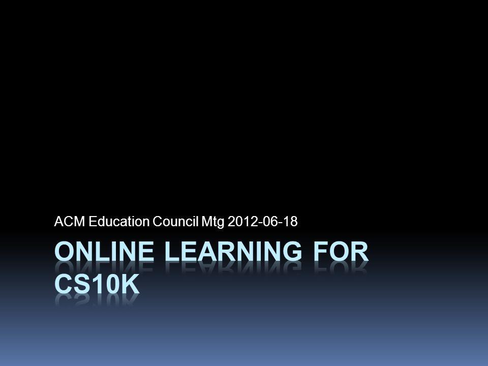 ACM Education Council Mtg 2012-06-18