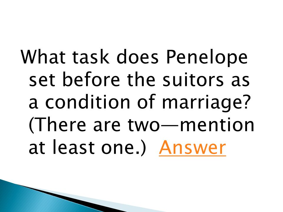 What task does Penelope set before the suitors as a condition of marriage.