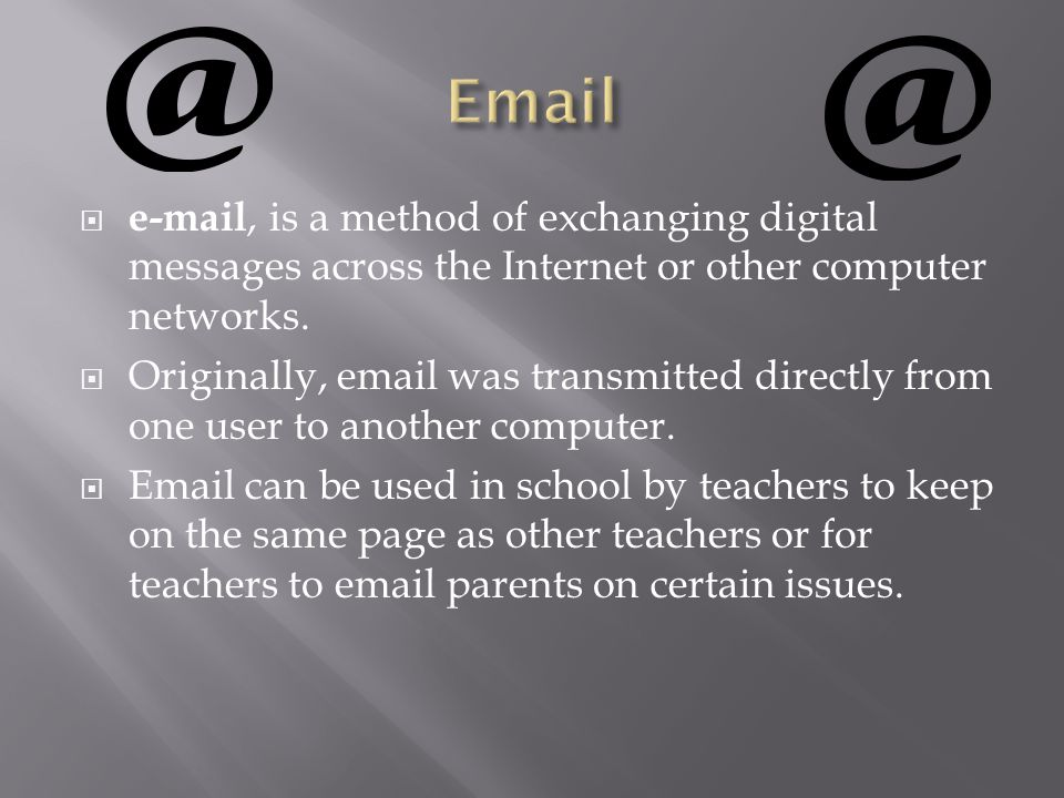  e-mail, is a method of exchanging digital messages across the Internet or other computer networks.