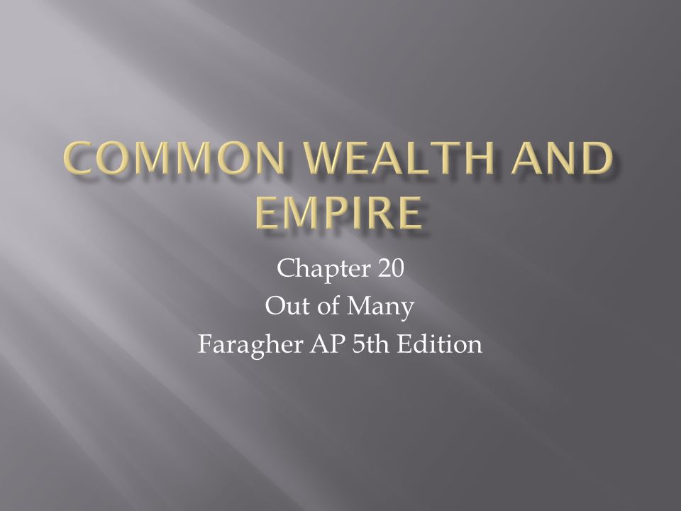 Chapter 20 Out of Many Faragher AP 5th Edition