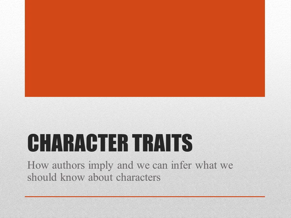 Day 2: Direct & Indirect Authors have two ways to portray characters: Directly and Indirectly.