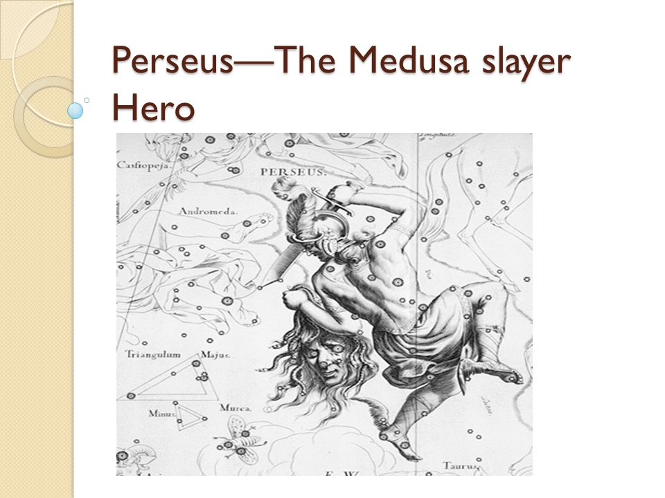 Perseus—The Medusa slayer Hero