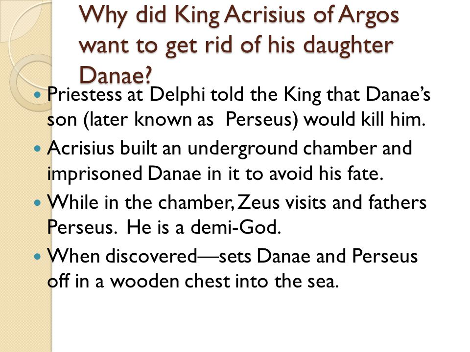 Who Rescues Danae and Perseus.