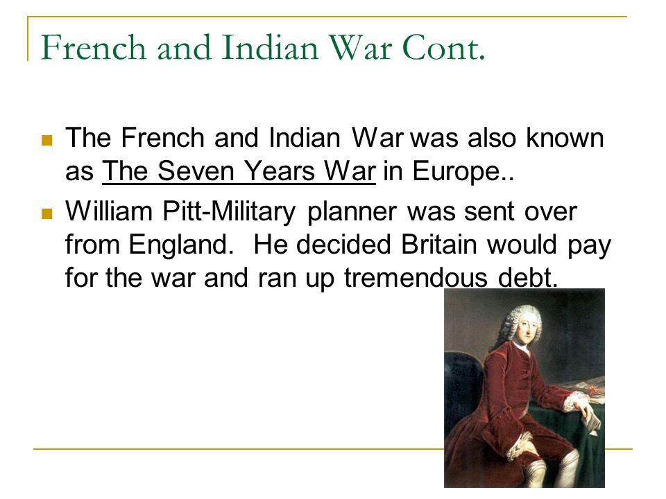 French and Indian War Cont.