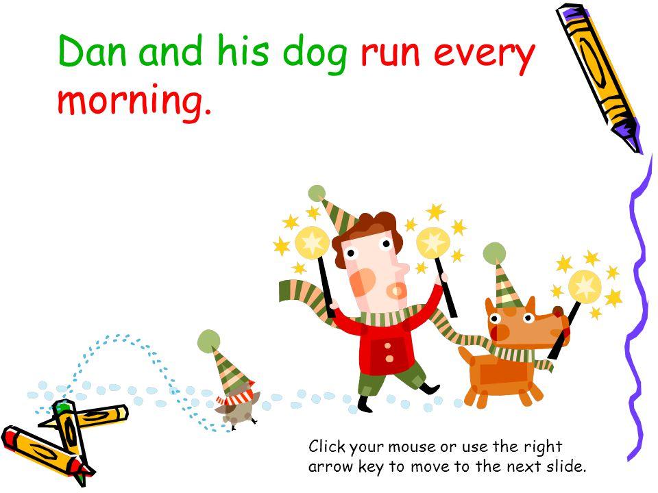 Dan and his dog run every morning.
