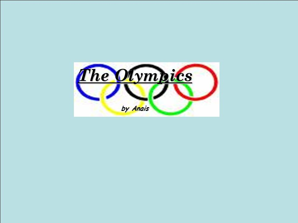 The Olympics by Anais