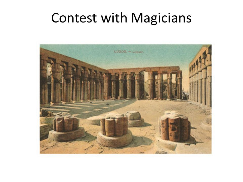 Contest with Magicians