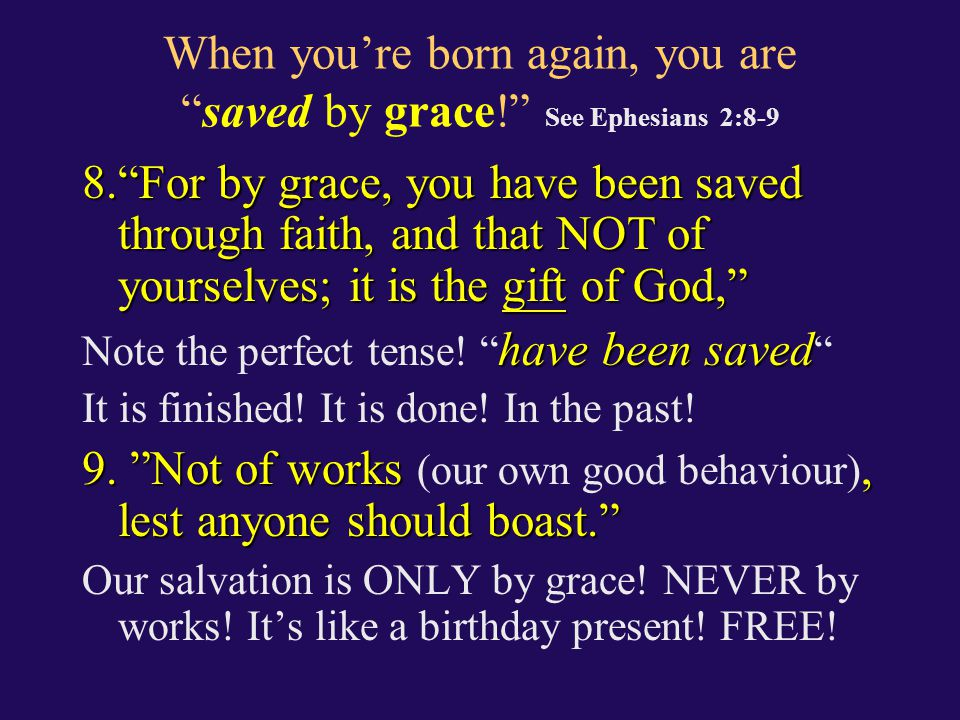 """Our re-birth is a re-generation that also saves us from spiritual death & damnation! See Titus 3:5 5.""""Not by works of righteousness which we have done"""