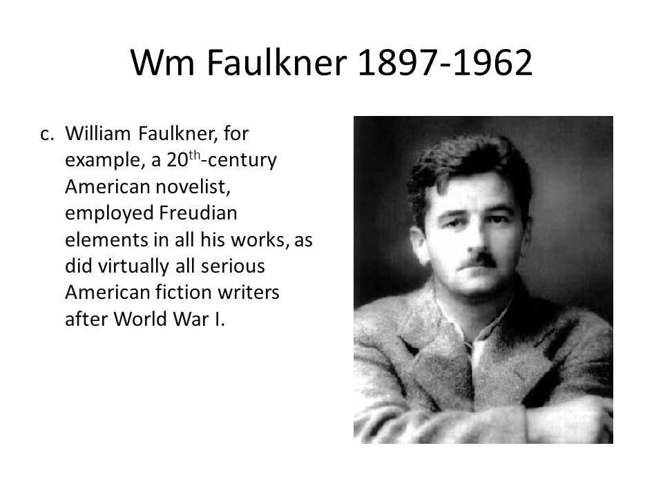 Wm Faulkner 1897-1962 c.