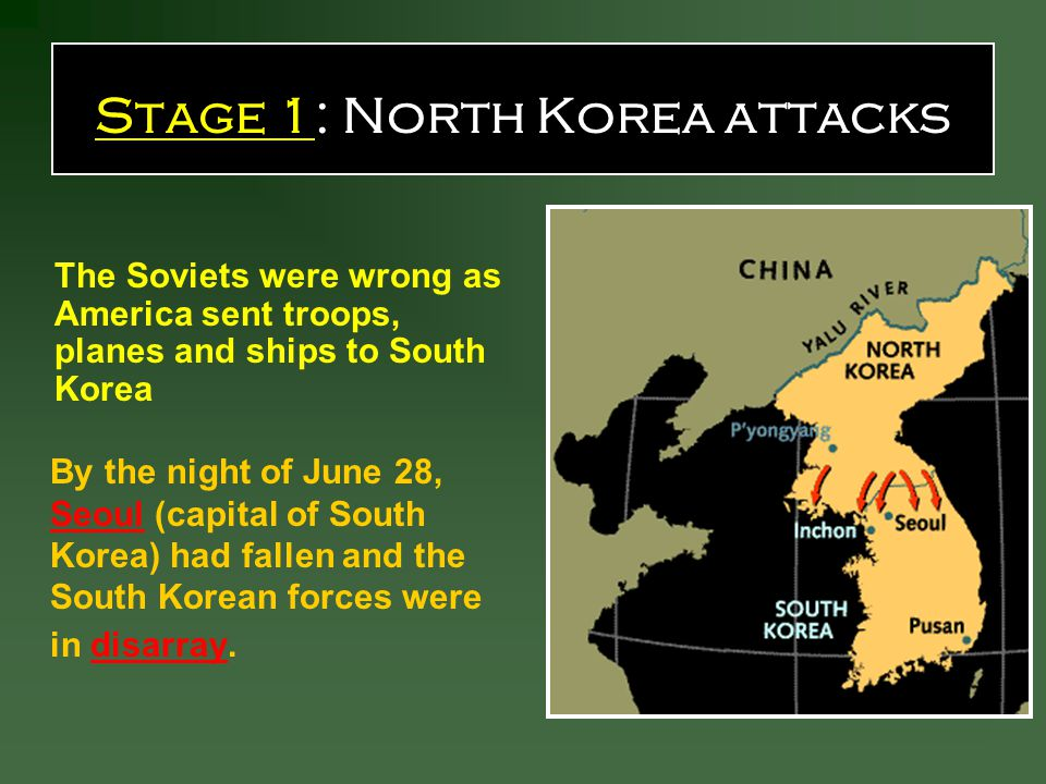 By the night of June 28, Seoul (capital of South Korea) had fallen and the South Korean forces were in disarray.