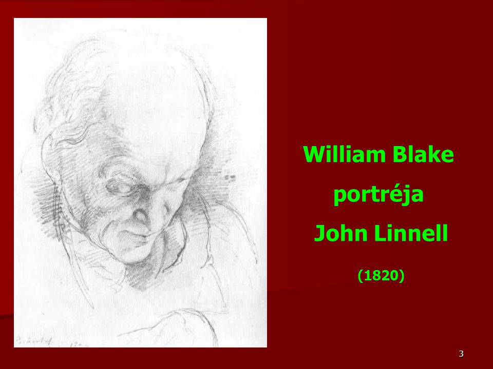 3 William Blake portréja John Linnell (1820)