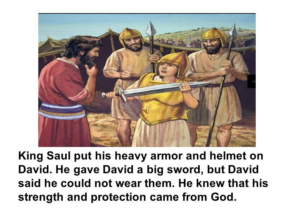 David was a young shepherd boy who believed in God.