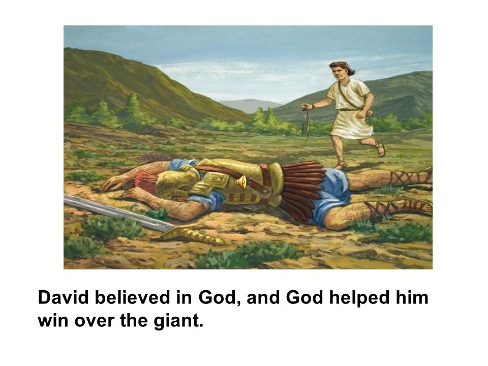 David threw a stone with his sling at Goliath.