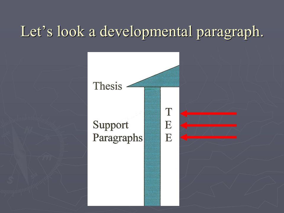 Let's look a developmental paragraph.