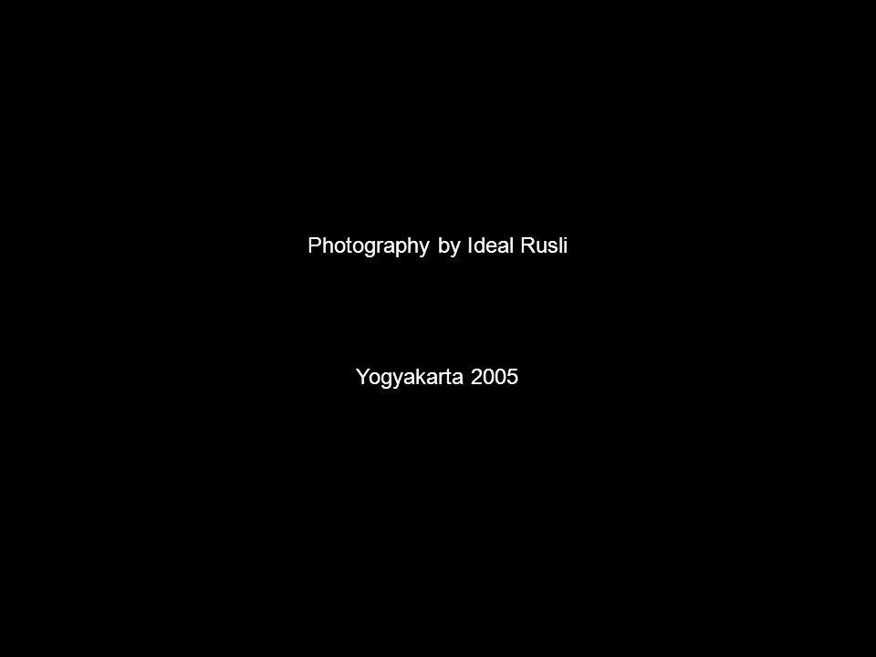 Photography by Ideal Rusli Yogyakarta 2005