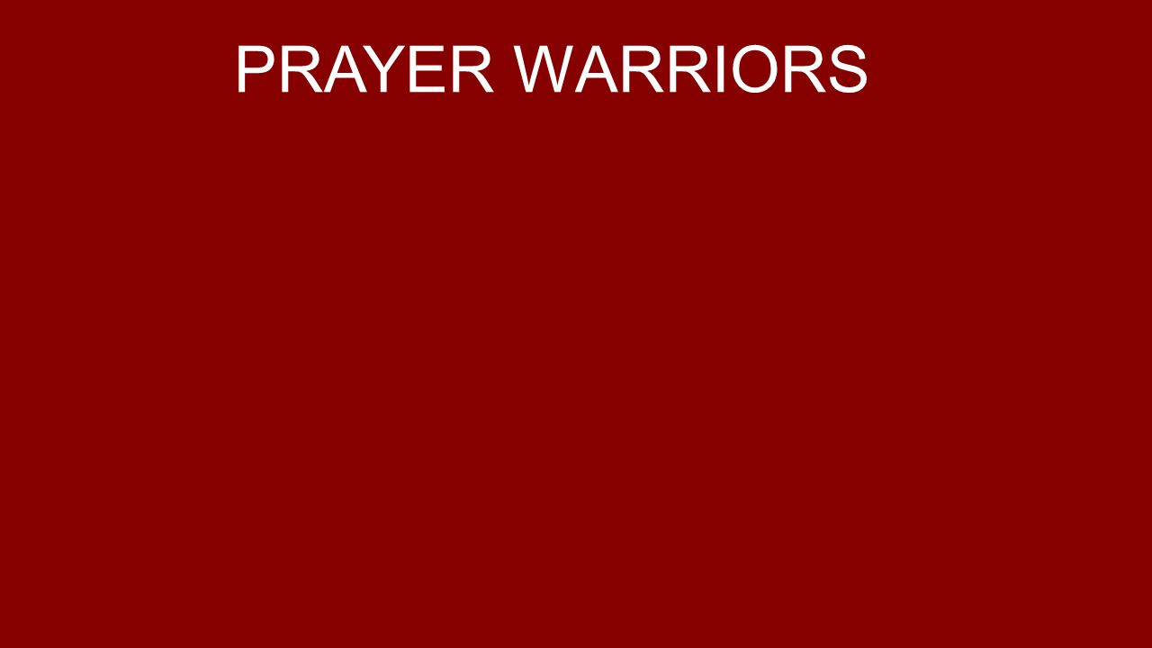 PRAYER WARRIORS