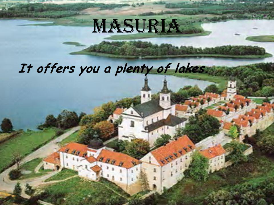 MASURIA It offers you a plenty of lakes.