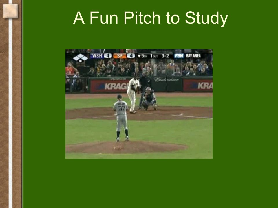 A Fun Pitch to Study