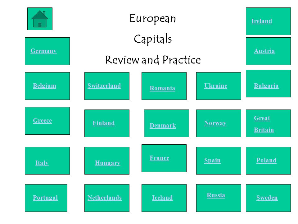 European Capitals Review and Practice Germany Belgium Greece Italy Portugal Switzerland Finland Hungary Netherlands Romania Ukraine Ireland Austria Bulgaria Denmark France Iceland Norway Great Britain Spain Russia Poland Sweden