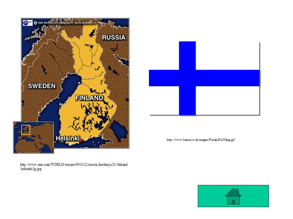 http://www.cnn.com/WORLD/europe/9910/22/russia.chechnya.02/finland.helsinki.lg.jpg http://www.bama.co.uk/images/Finland%20flag.gif