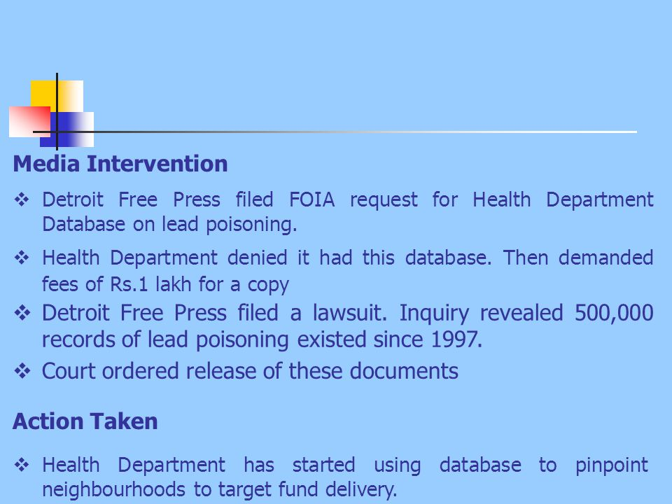 Media Intervention  Detroit Free Press filed FOIA request for Health Department Database on lead poisoning.