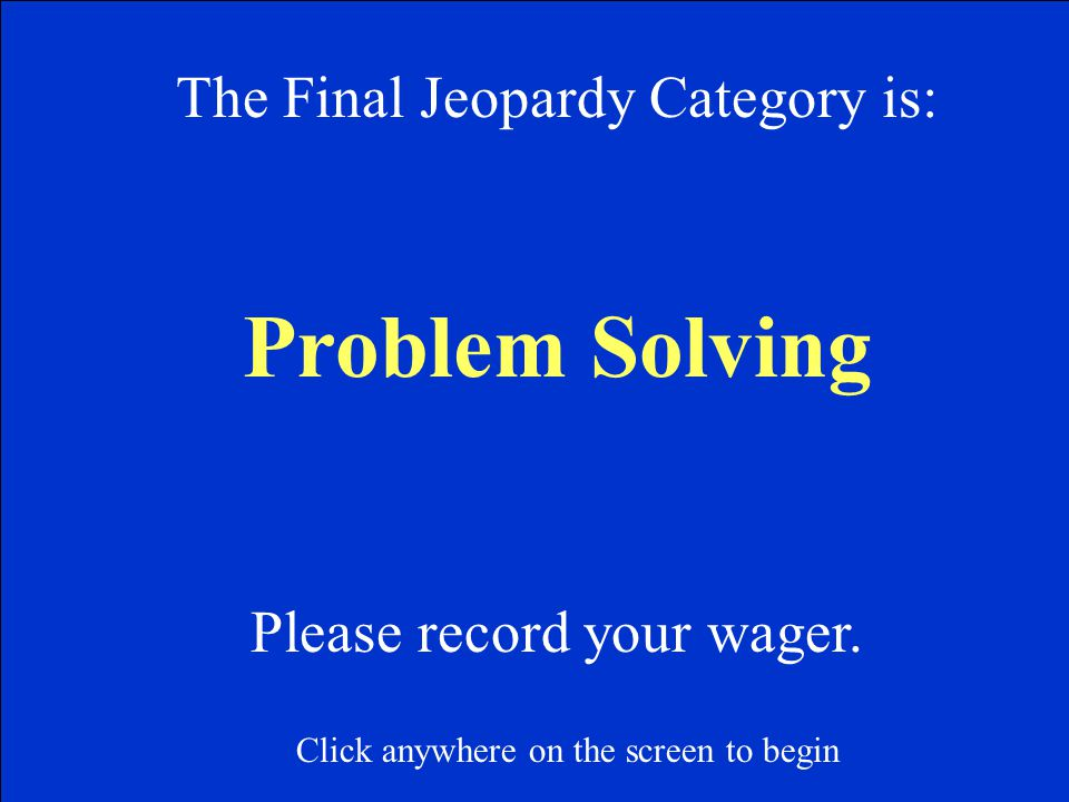 One is neither prime nor composite because it only has 1 factor. F 500 Click anywhere on this slide, after you see the answer to return to Jeopardy Ga