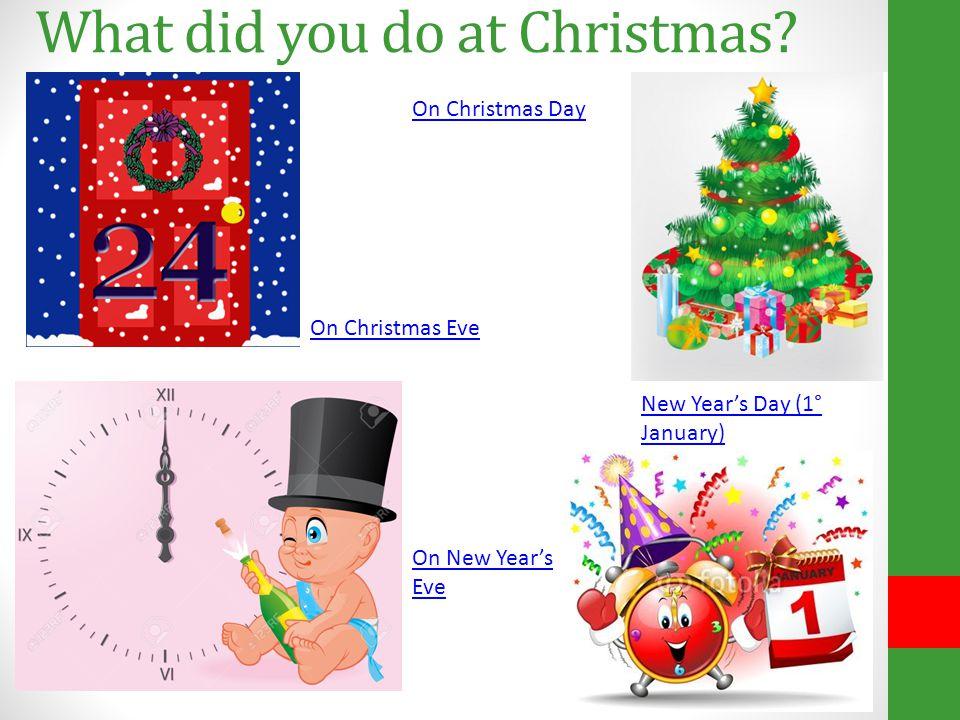 On Christmas Eve On Christmas Eve, I got up at 10, 30 a.m.