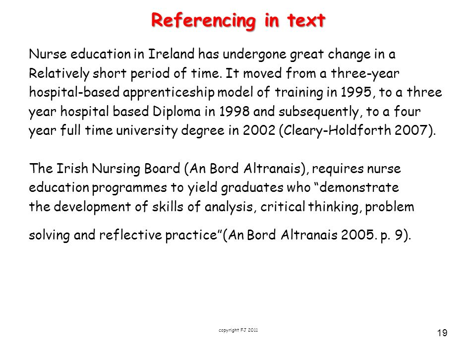 Referencing in text Nurse education in Ireland has undergone great change in a Relatively short period of time. It moved from a three-year hospital-ba