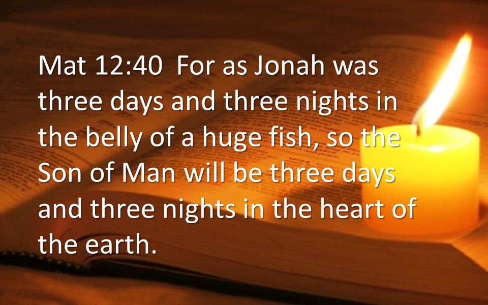 On the Third Day Mat 20:19 and will turn him over to the Gentiles to be mocked and flogged and crucified.