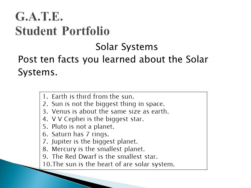 Solar Systems Post ten facts you learned about the Solar Systems.
