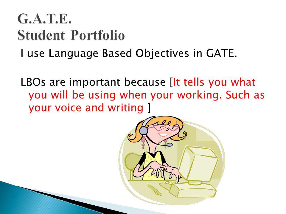I use Language Based Objectives in GATE.