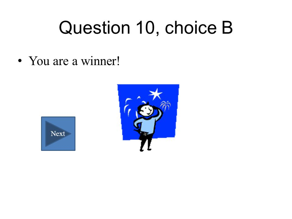 Question 10, choice A Wrong answer.