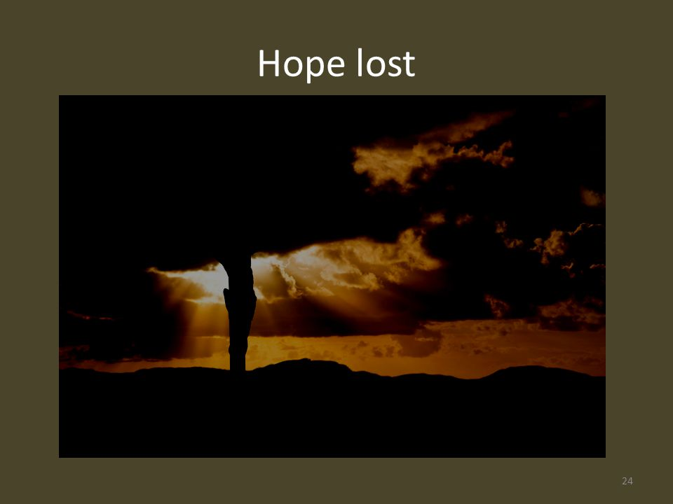 Hope lost 24