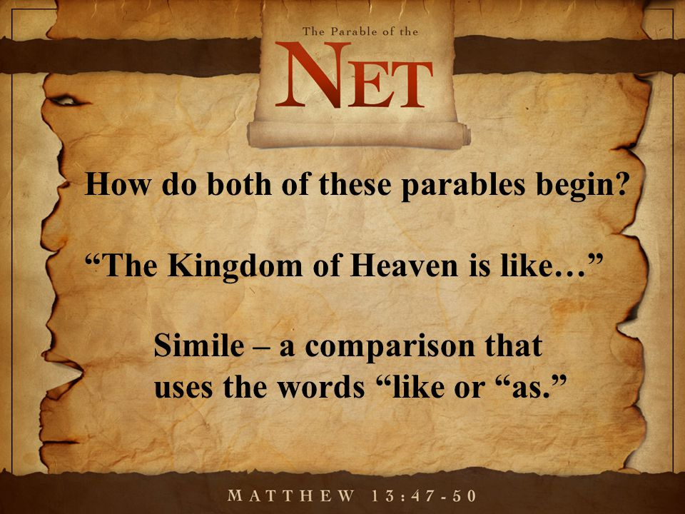 How do both of these parables begin.
