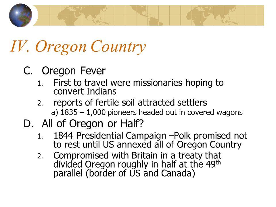 IV. Oregon Country C.Oregon Fever 1.