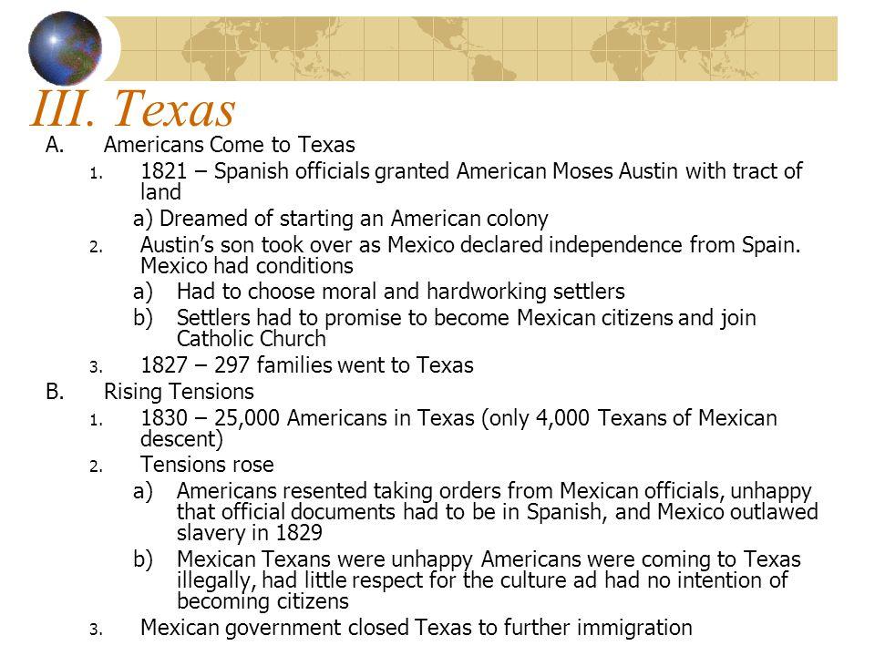 III. Texas A.Americans Come to Texas 1.