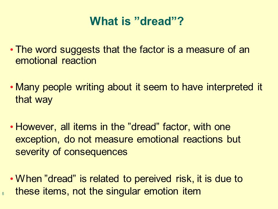 8 What is dread .