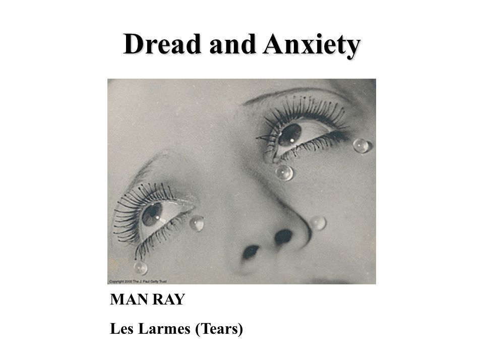 MAN RAY Les Larmes (Tears) Dread and Anxiety