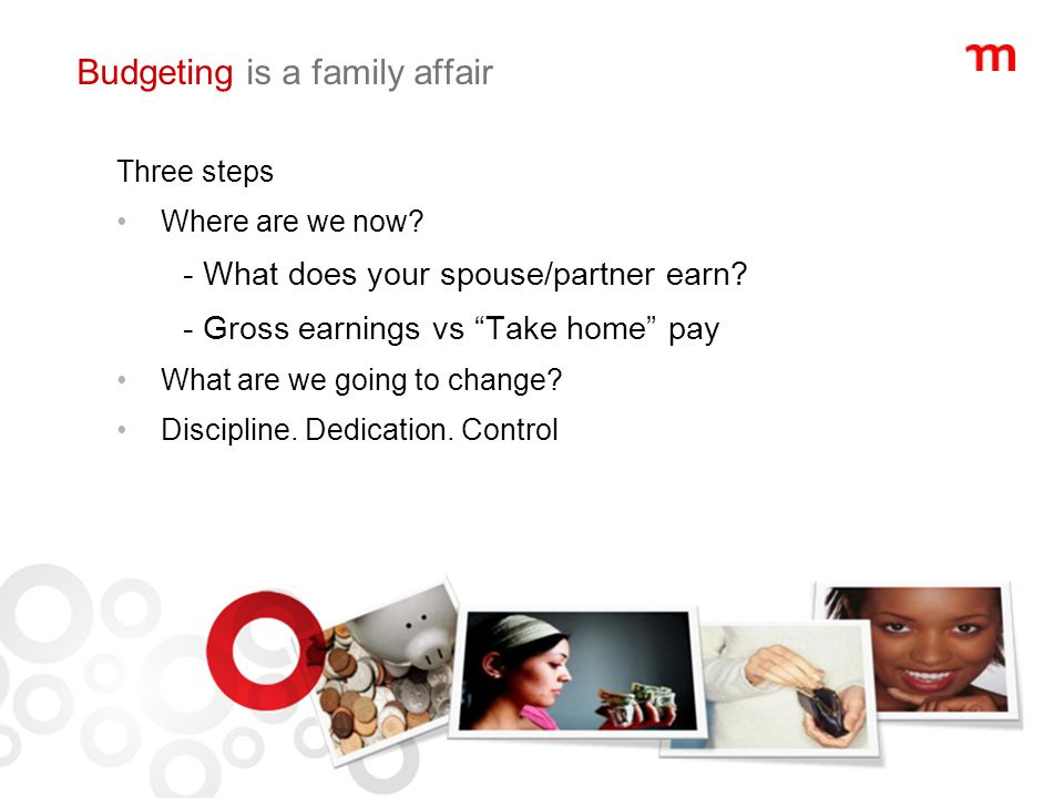 Budgeting is a family affair Three steps Where are we now.
