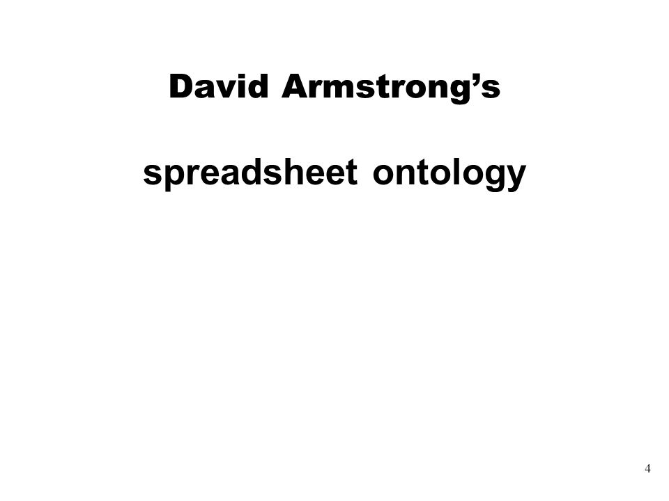 4 David Armstrong's spreadsheet ontology