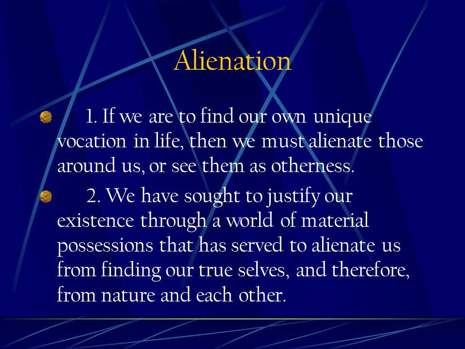 Alienation 1.