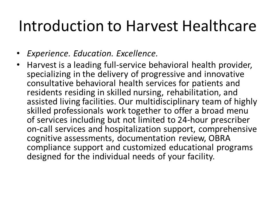 Introduction to Harvest Healthcare Experience. Education.