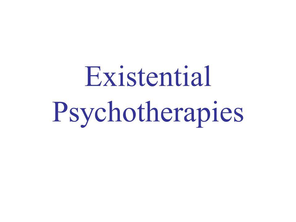 Existential Psychotherapies