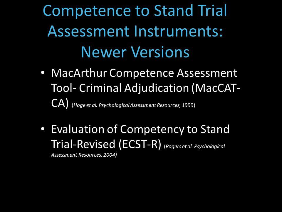 MacArthur Competence Assessment Tool- Criminal Adjudication (MacCAT- CA) (Hoge et al.