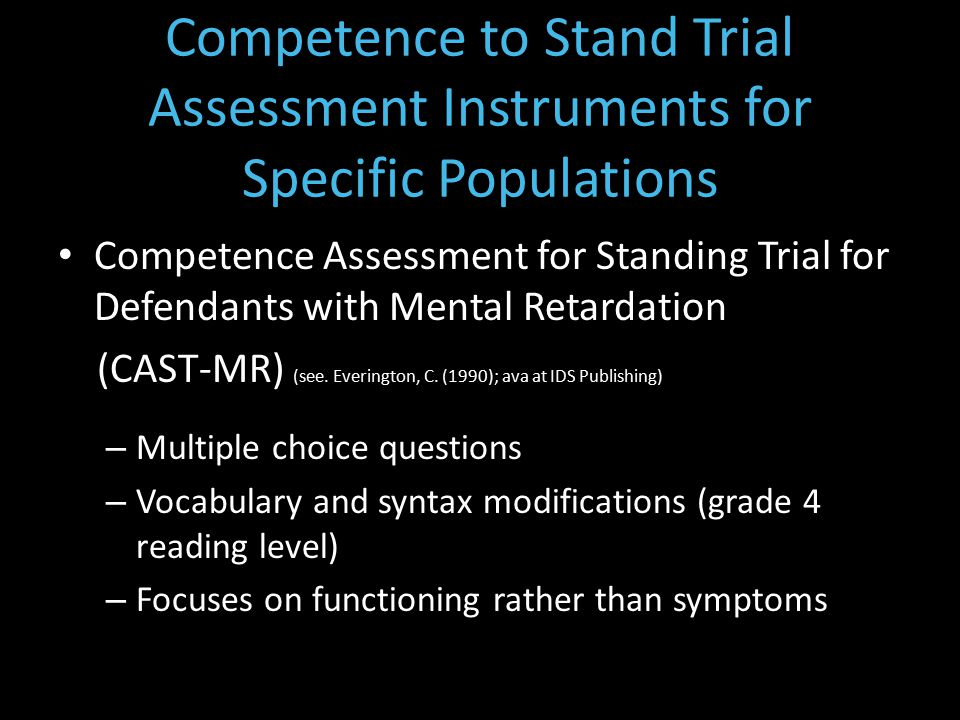Competence Assessment for Standing Trial for Defendants with Mental Retardation (CAST-MR) (see.
