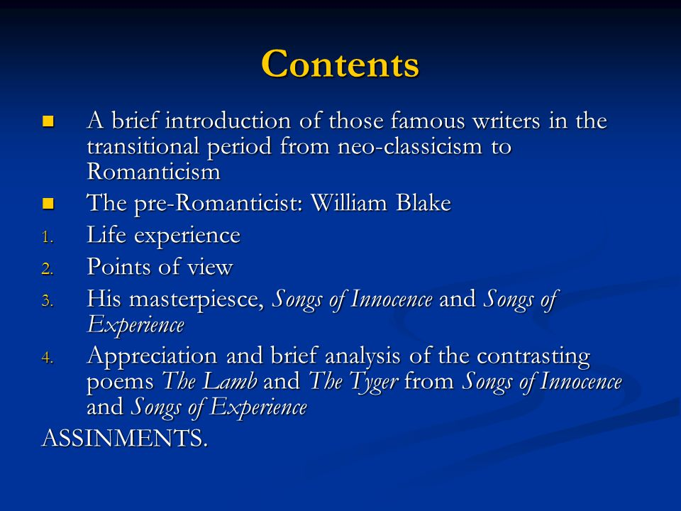 Contents A brief introduction of those famous writers in the transitional period from neo-classicism to Romanticism A brief introduction of those famo