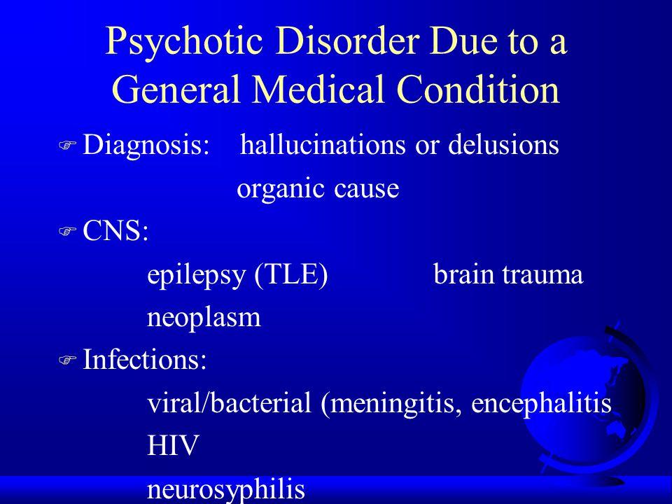 Brief Psychotic Disorder (cont.) F Aeromedical disposition: - NPQ/unfit (limited duty medical board) F Waiver possible if: - significant precipitating stressor - good prognostic features (ex.