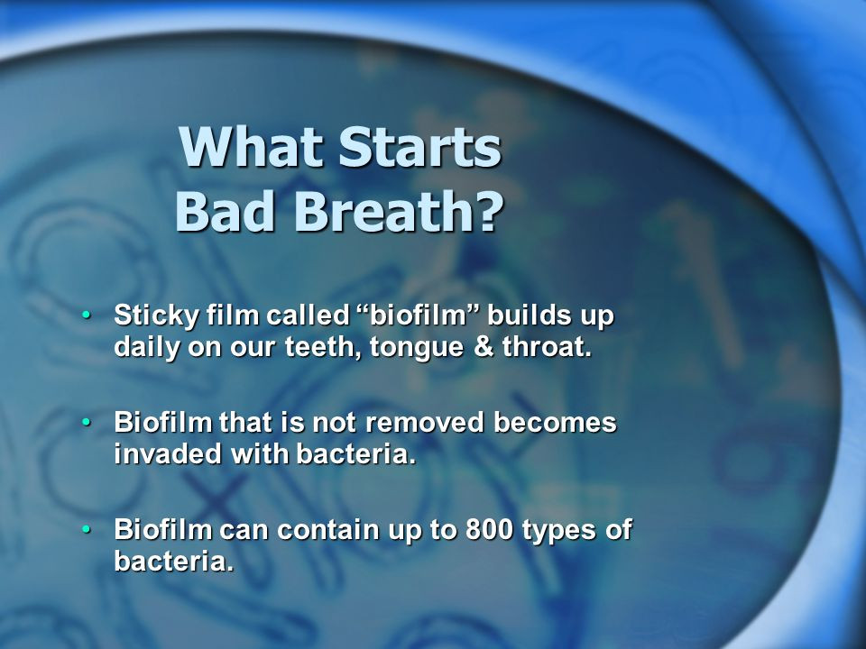 What Starts Bad Breath.